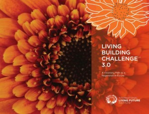 Living Buildings Challenge v3.0
